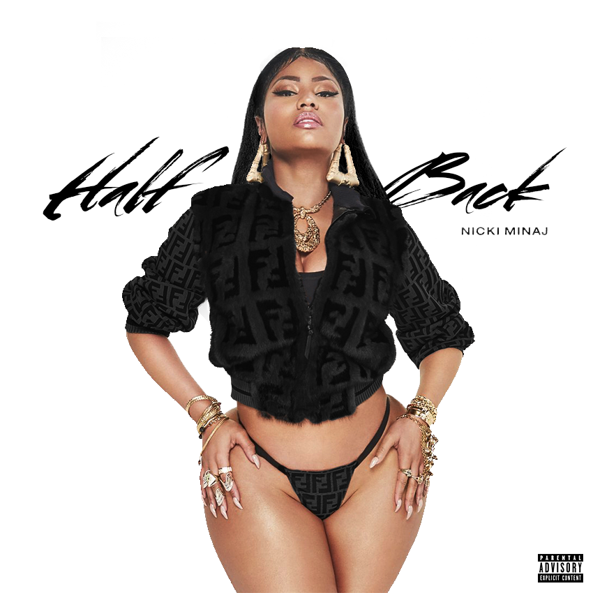 Nicki Minaj – Half Back [Stream + Téléchargement +Traduction]