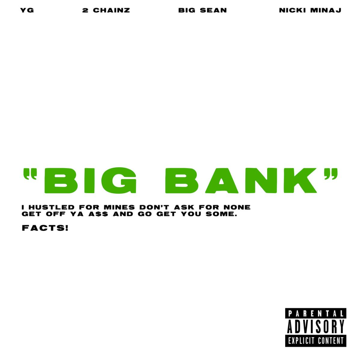 YG – Big Bank (Feat. 2 Chainz, Big Sean & Nicki Minaj) [Stream + Téléchargement + Traduction]