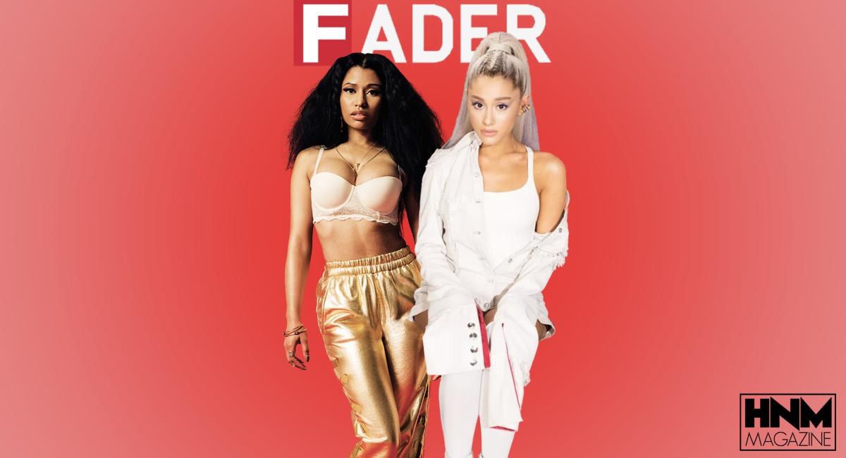 Ariana Grande parle de sa collaboration avec Nicki Minaj lors d'une interview pour «The Fader» !