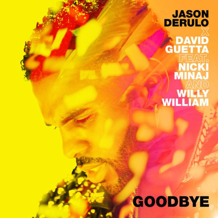 Jason Derulo - Goodbye (Feat. Nicki Minaj & Willy William)